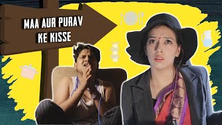 MAA AUR PURAV KE KISSE | EVERY INDIAN MOM | PRATISHTHA SHARMA