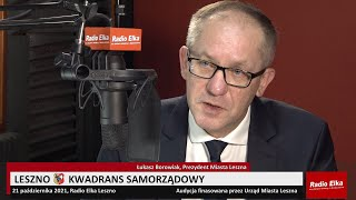 Wideo1: Kwadrans Samorządowy Łukasz Borowiak, Przezydent Miasta Leszna