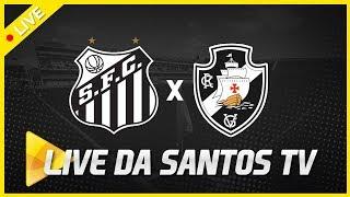 SANTOS 2 X 0 VASCO (PRÉ JOGO E NARRAÇÃO) | COPA DO BRASIL (17/04/19)