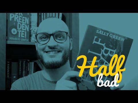 HALF BAD - SALLY GREEN [Resenha em 5 Pontos]