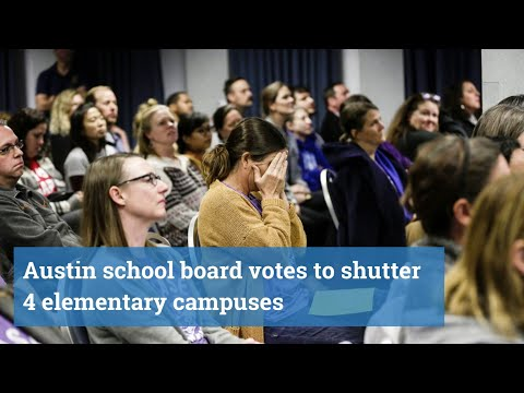 Austin school board votes to shutter 4 elementary campuses