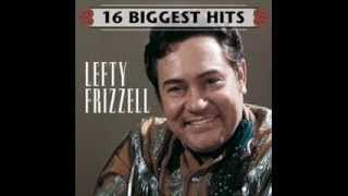 I Never Go Around Mirrors By <b>Lefty Frizzell</b>