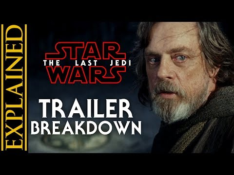The Last Jedi Trailer Breakdown and Analysis