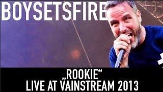 BOYSETSFIRE | Rookie | Official Livevideo | Vainstream 2013