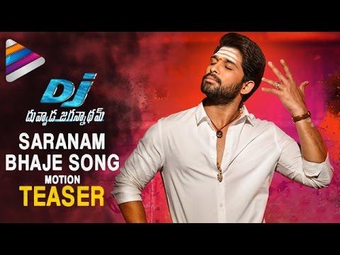Dj Saranam Bhaje Song Motion Teaser Dj Duvvada Jagannadham Video