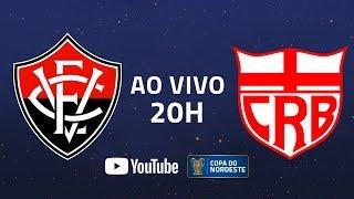 AO VIVO: Vitória x CRB | 5ª rodada | Copa do Nordeste 2020