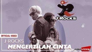 Gambar cover J-Rocks - Mengertilah Cinta | Official Music Video