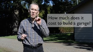 How Much Does It Cost To Build a Garage? (2018)