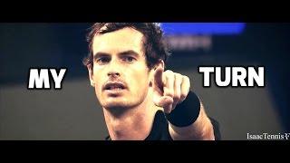 "|Andy Murray| - ""My Turn"" (HD)"