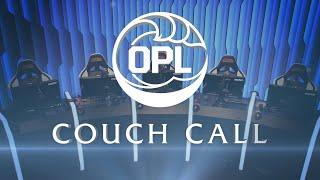 OPL Mid-Season Streamathon: Couch Call