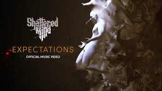 Video Shattered Mind - Expectations (OFFICIAL CG MUSIC VIDEO)