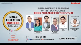 Indian Education Outlook Ep-7: Reimagining Learning with Technology – Being Prepared for the Future