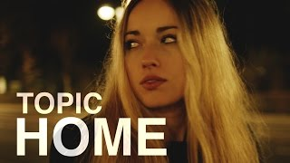 TOPIC   HOME  Ft. Nico Santos (OFFICIAL VIDEO) 4K