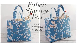 How To Make A Fabric Storage Basket/ Box
