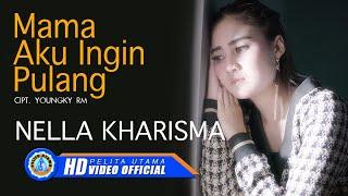 Nella Kharisma   MAMA AKU INGIN PULANG ( Official Music Video ) [HD]