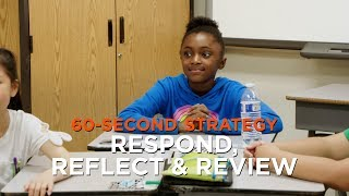 60-Second Strategy: Respond, Reflect, and Review