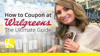 How to Coupon at Walgreens: The Ultimate Guide