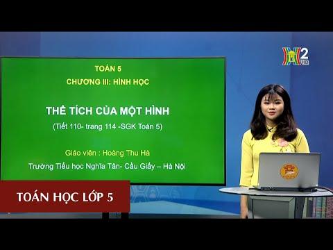 MÔN TOÁN - LỚP 5 | Thể tích của một hình | 20h30 NGÀY 31.03.2020 | HANOITV