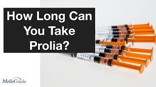 How Long Can You Take Prolia?