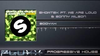 Showtek Ft. We Are Loud! & Sonny Wilson - Booyah