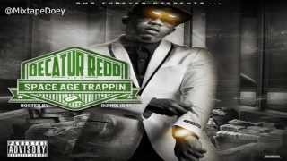 Decatur Redd - Space Age Trappin ( Full Mixtape ) (+ Download Link )