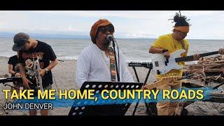 Take Me HomeCountry Roads – John Denver | Kuerdas Reggae Version