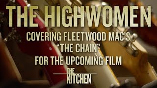 "The Highwomen: The Chain (From The Original Motion Picture ""THE KITCHEN"")"