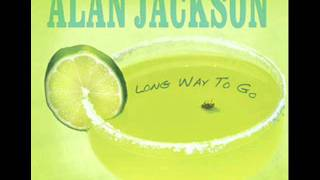 "Alan Jackson ""Long Way To Go"""