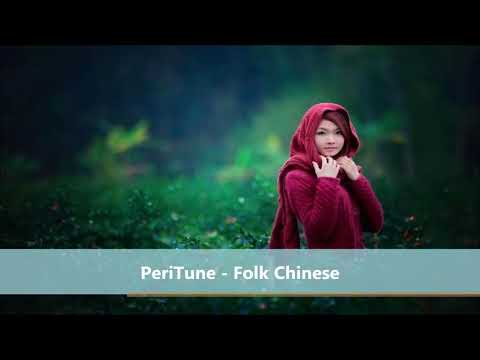 PeriTune – Folk Chinese – (Copyright Free Vlog Music)