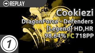 Cookiezi | DragonForce - Defenders [Legend] +HD,HR 98.64% FC 718pp #1