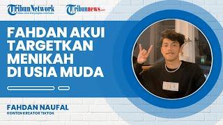 Dapat Julukan Pacar Online, Fahdan Naufal Menargetkan untuk Menikah Muda
