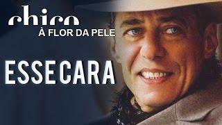 Chico Buarque: Esse Cara (DVD A Flor da Pele)