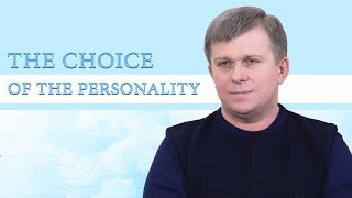 The Choice of the Personality