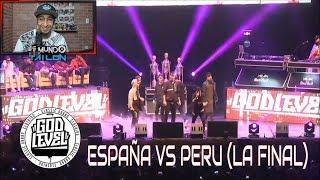 ESPAÑA Vs PERÚ - LA FINAL - God Level Peru 2019 - Reaccion