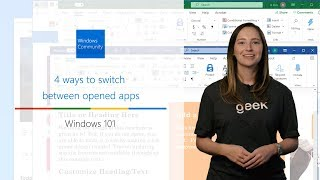 Windows 101: Four simple ways to switch between Windows apps