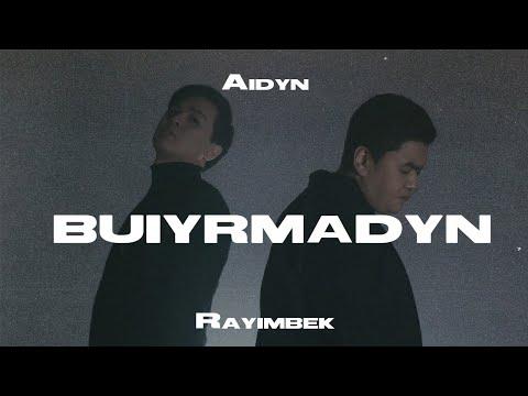Aidyn feat Rayimbek - Buiyrmadyn