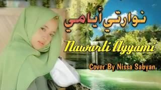 Nissa Sabyan ~ Nawarti Ayyami