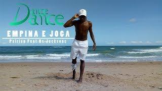 Psirico Feat. Os Jackson   Empina E Joga   Dance Dance Verão (Coreografia)