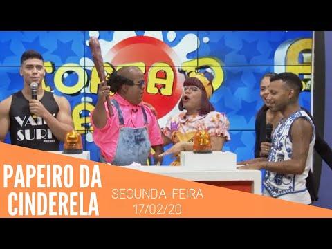PAPEIRO DA CINDERELA - EXIBIDO - SEGUNDA-FEIRA 17/02/20