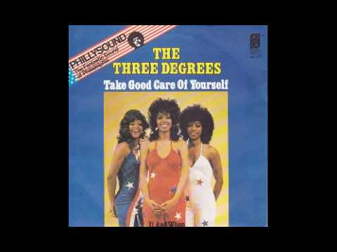 The Three Degrees - Take Good Care Of Yourself - 1975