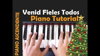 VENID FIELES TODOS Tutorial Piano/ Adeste Fideles