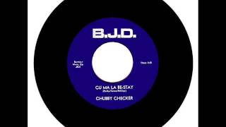 Chubby Checker - Cu Ma La Be Stay
