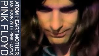 Pink Floyd - Atom Heart Mother (An Hour With Pink Floyd, KQED)