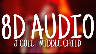 J Cole   MIDDLE CHILD (8D AUDIO)