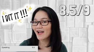 HOW TO Get Band 8.5 IELTS Speaking! I DID IT!!!