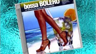 Bossa Bolero - Esta Tarde vi Llover