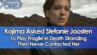 Kojima Asked Stefanie Joosten To Play Fragile in Death Stranding Then Never Contacted Her