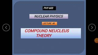 Compound Nucleus Theory of a Nuclear Reaction by systematic way to physics