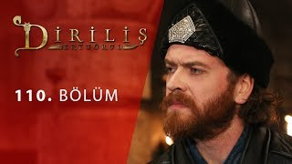 episode 110 from Dirilis Ertugrul