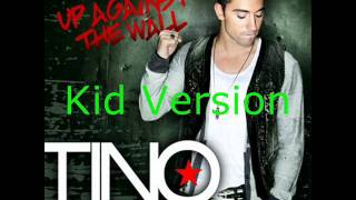 Up Against the Wall - Tino Coury (Kid Version)